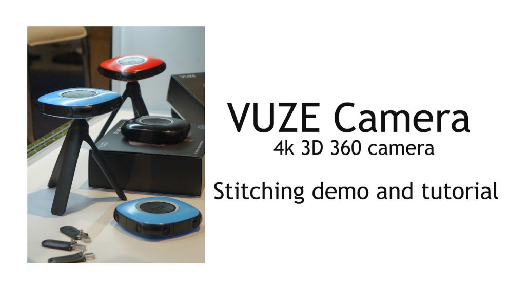 Vuze 3D 360 camera - stitching demo and tutorial