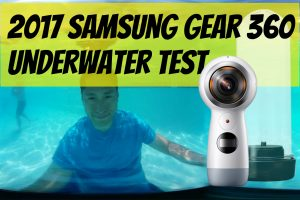 2017 Samsung Gear 360 underwater test