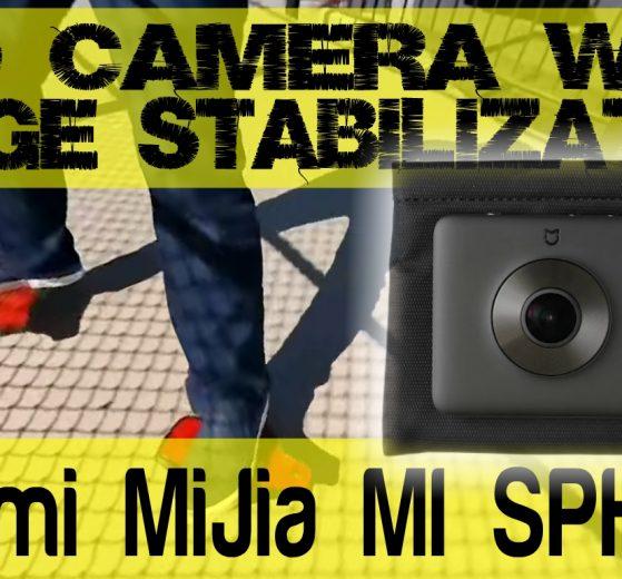 Image stabilization added to Xiaomi Mijia MI SPHERE 360 Camera