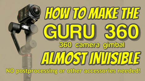 How to make the Guru 360 gimbal invisible