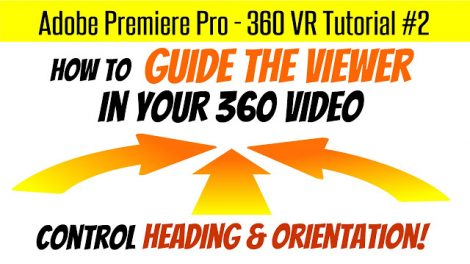Tutorial: controlling the heading in a 360 video