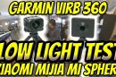 Garmin Virb 360 vs. Xiaomi Mijia MI SPHERE - which is the best 360 camera for low light?