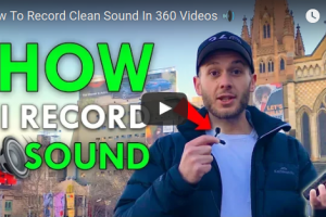 How To Record Clean Sound in 360 Videos