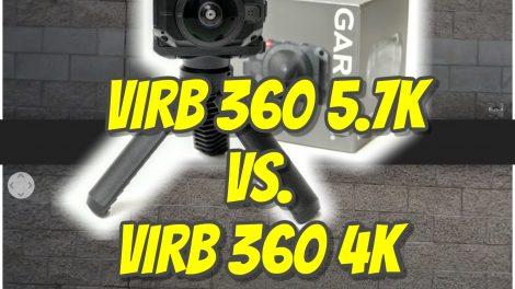 Garmin Virb 360 5.7K vs. Virb 360 4K comparison
