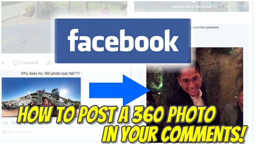How to Post a 360 Photo in Facebook Comments