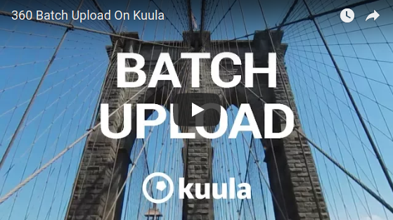 Kuula supports batch uploading of 360 photos