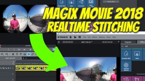 Magix Movie Edit Pro Plus 2018 realtime 360 video stitching