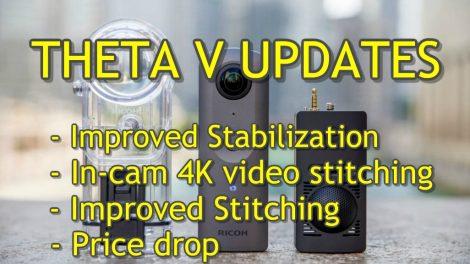 Ricoh Theta V updates: stabilization, stitching, price drop