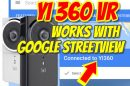 Yi 360 VR works with Google StreetView