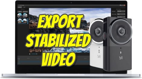 Yi 360 VR stabilization