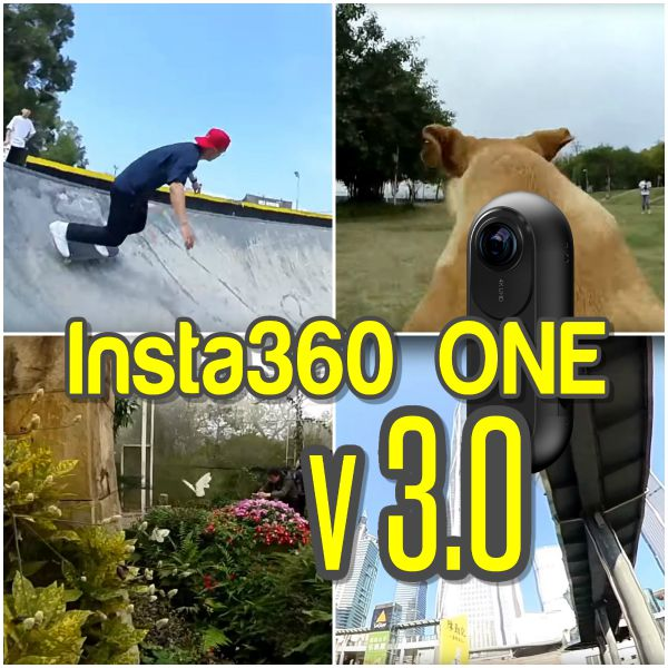 Insta360 ONE v 3.0 March 2018 update