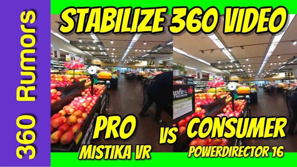 Best 360 video stabilization software: Powerdirector 16 vs  Mistika