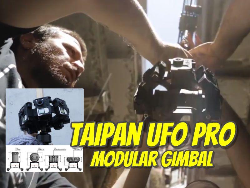 Taipan UFO Pro professional 360 camera gimbal