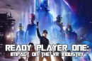 Ready Player One: impact on VR industry (movie review)