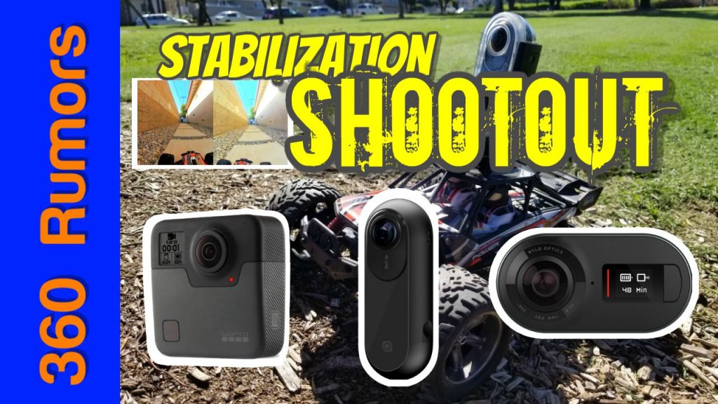 360 camera stabilization comparison: GoPro Fusion vs. Rylo vs. Insta360 One (after Flowstate)