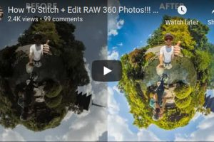 How to stitch and edit raw 360 photos