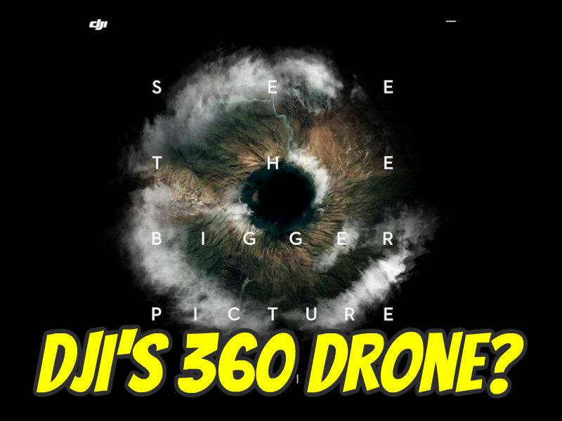 Will DJI announce a 360 drone? Advantages and disadvantages of a 360