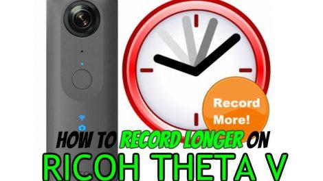 How to record longer videos on Ricoh Theta V