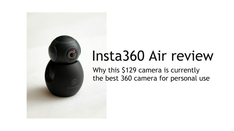 Insta360 Air review: why this $129 camera is the best 360