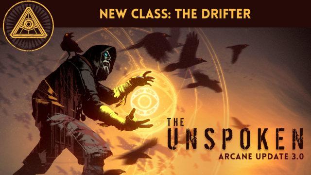 The Unspoken Arcane Update 3.0 Drifter class