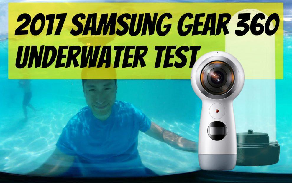 2017 Samsung Gear 360 underwater test