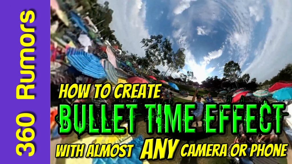 bullet time effect tutorial for any camera or phone