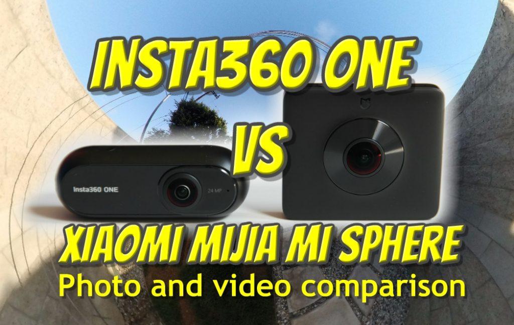 Insta360 ONE vs Xiaomi Mijia MI SPHERE 360 photo and video comparison