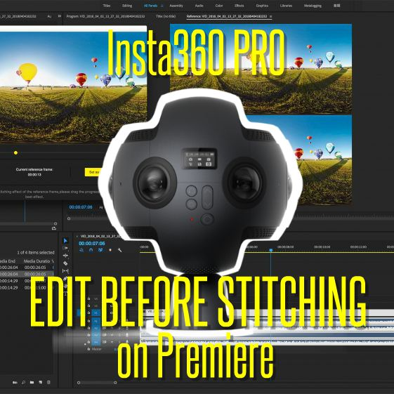 Insta360 Pro enables editing before stitching on Adobe Premiere CC