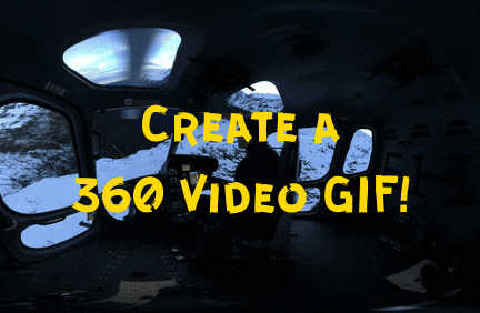How to create a 360 video GIF