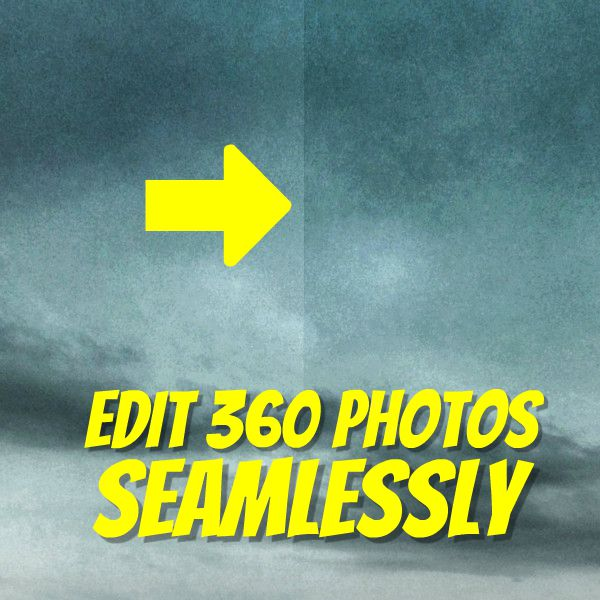how to edit 360 photos seamlessly