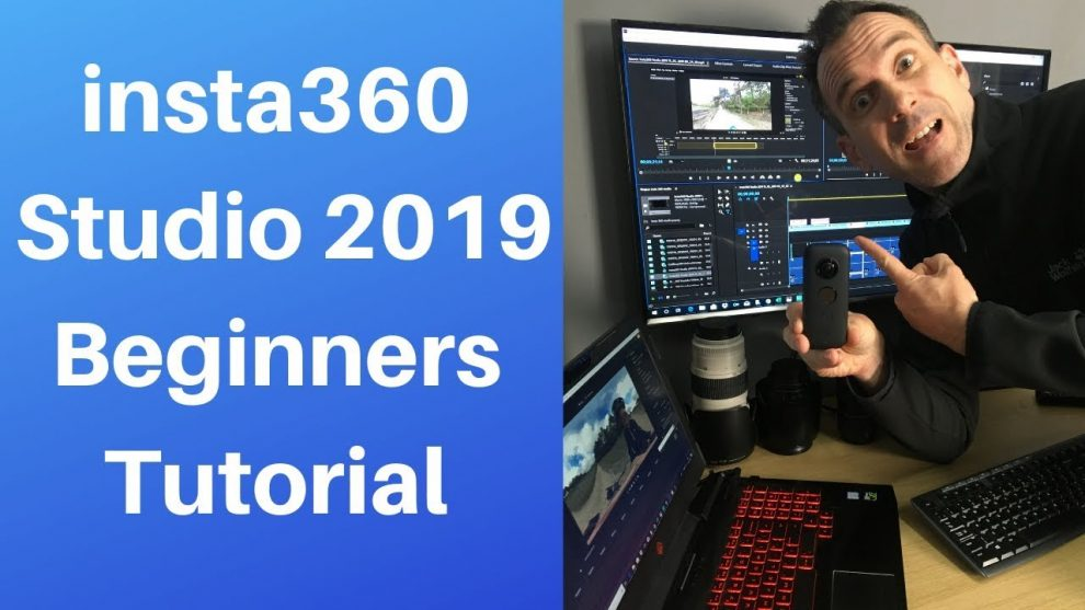 Beginners' guide to Insta360 Studio 2019