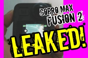 GoPro Max / Fusion 2 leaked videos confirm resolution and features