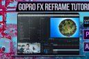 GoPro FX Reframe tutorial