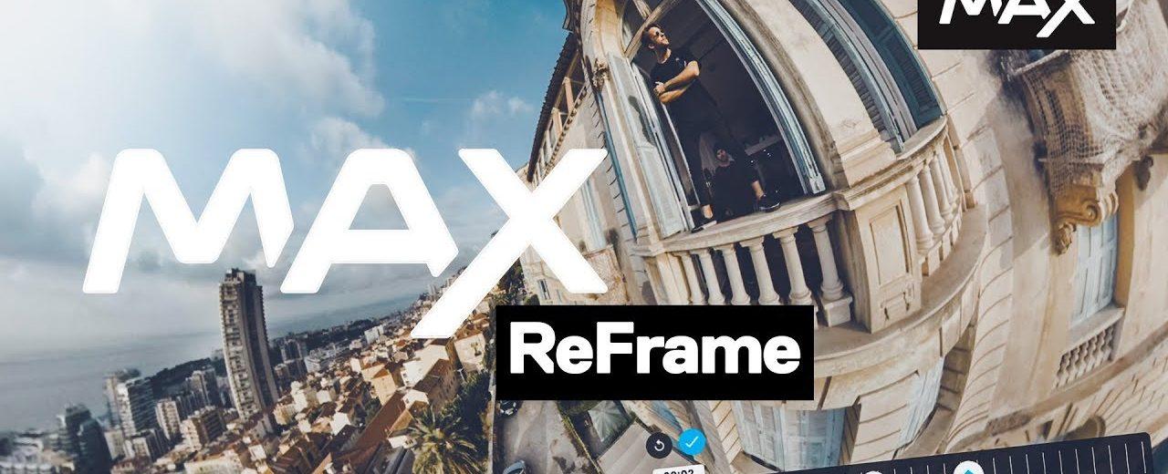 GoPro MAX reframing tutorial posted