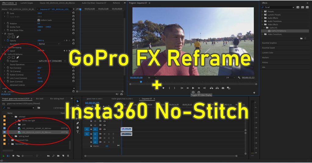 GoPro FX Reframe now works with Insta360 No-Stitch Workflow